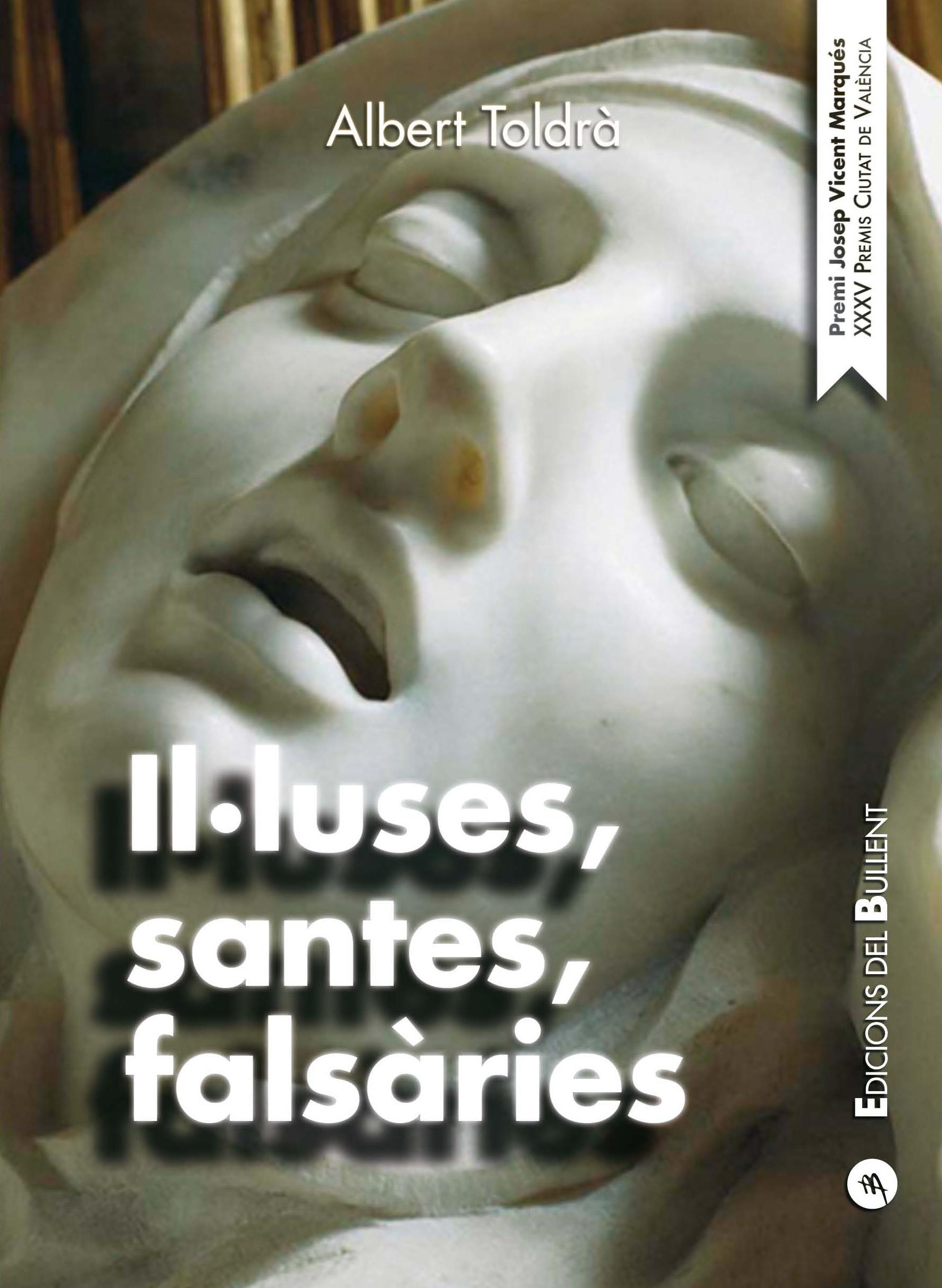 Il·luses, santes, falsàries