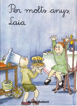 Per molts anys, Laia