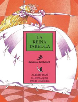La reina Tarel·la