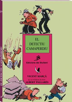 El detectiu Camaperdiu