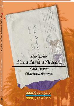 Les joies d'una dama d'Alacant