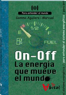 On - Off. La energía que mueve el mundo