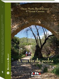 A un tir de pedra. Inventari dels senders i camins de muntanya de la Safor