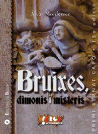 Bruixes, dimonis i misteris