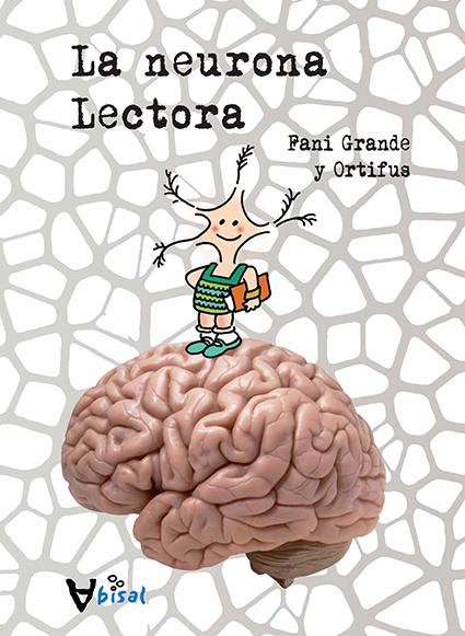 La neurona Lectora