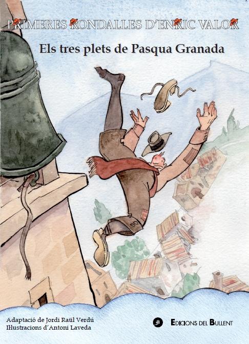 Els tres plets de Pasqua Granada